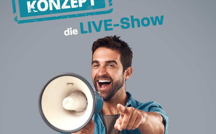 «Schutzkonzept» die Live-Show in der Krise!